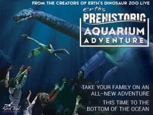 Erth's Prehistoric Aquarium Adventure @ Union Colony Civic Center | Greeley | Colorado | United States